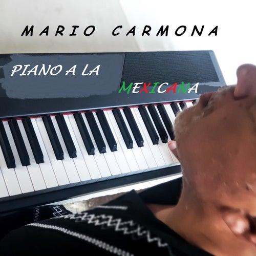 Piano A La Mexicana de Mario Carmona