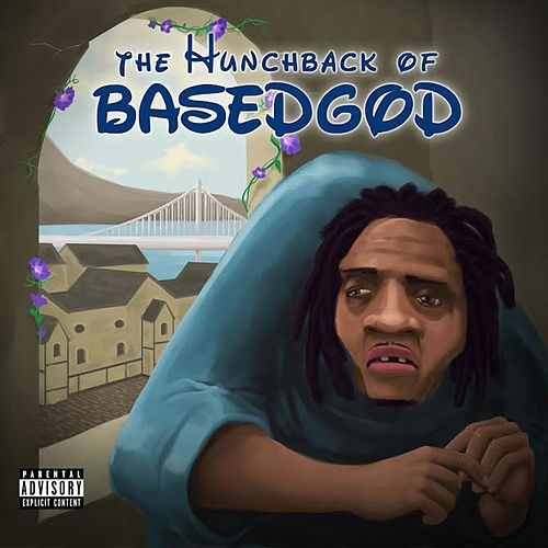 The Hunchback of BasedGod by Lil B