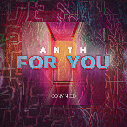 For You - Single by Anth