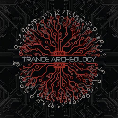 Trance Archeology by Steve Roach