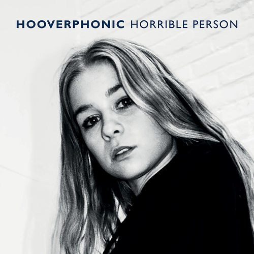 Horrible Person von Hooverphonic