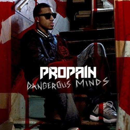 Dangerous Minds by Propain