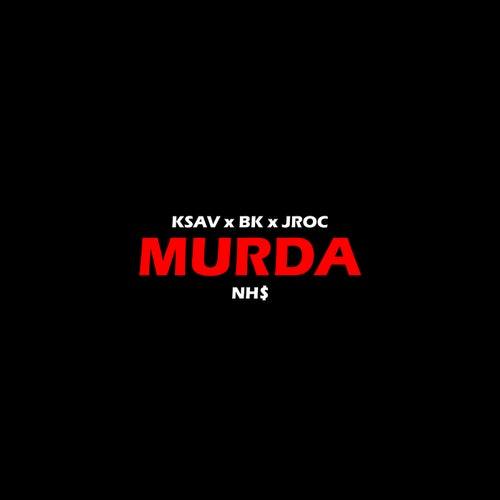 Murda by Nh$