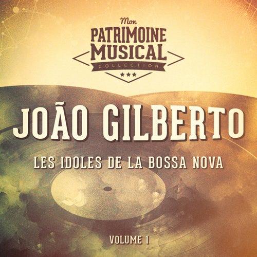Les idoles de la bossa nova : João Gilberto, Vol. 1 von João Gilberto