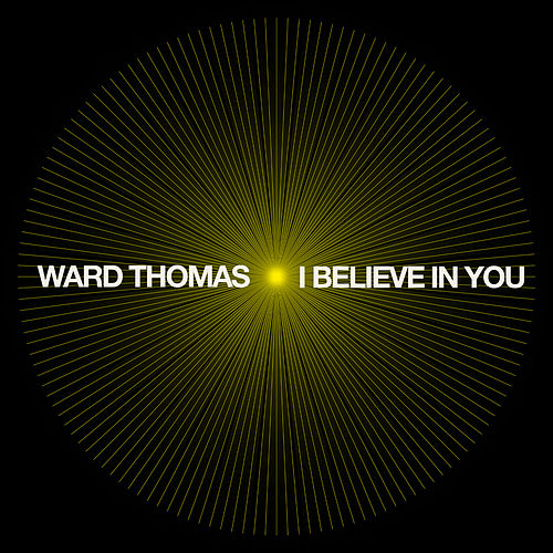 I Believe in You (Piano) von Ward Thomas