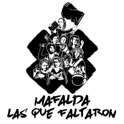 Las Que Faltaron by Mafalda
