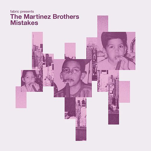 Mistakes by The Martinez Brothers