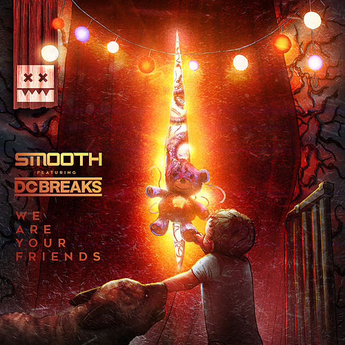 We Are Your Friends by Smooth