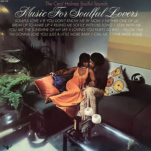 Music for Soulful Lovers von The Cecil Holmes Soulful Sounds