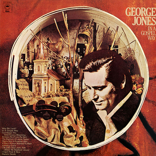 In a Gospel Way by George Jones
