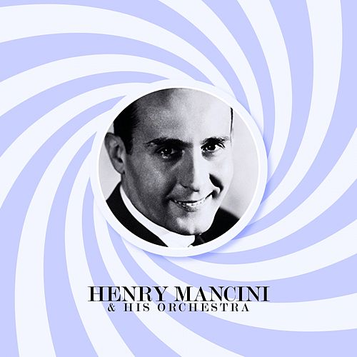 Henry Mancini & His Orchestra de Henry Mancini