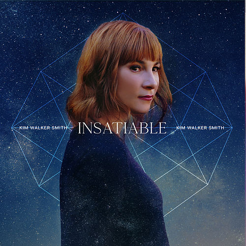 Insatiable de Kim Walker-Smith