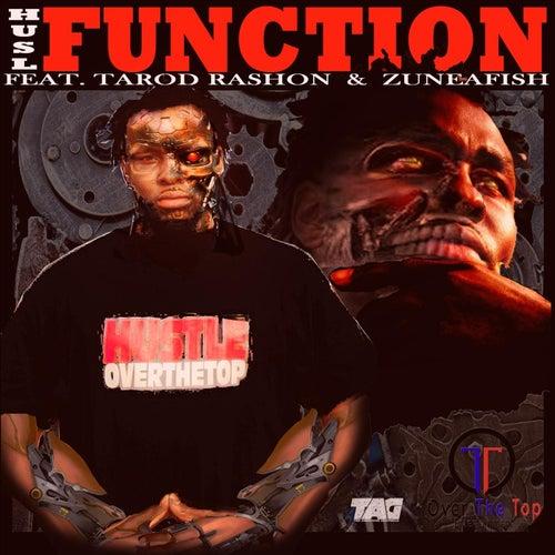 Function (feat. Tarod Rashon & ZuneAfish) by HusL
