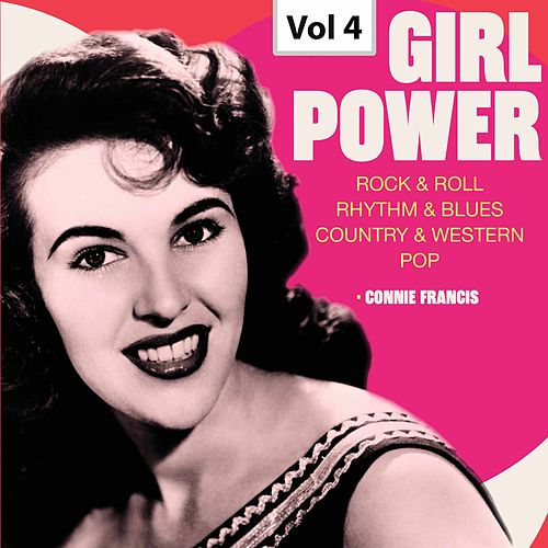 Girl Power - Vol. 4 de Connie Francis