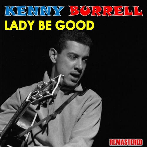 Lady Be Good de Kenny Burrell