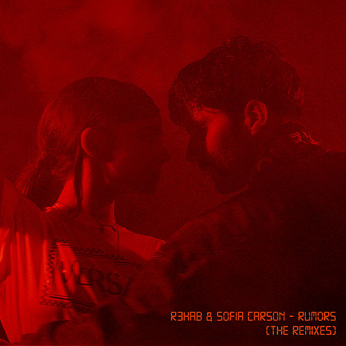 Rumors (The Remixes) by R3HAB