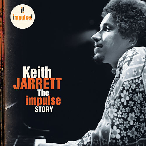 The Impulse Story von Keith Jarrett