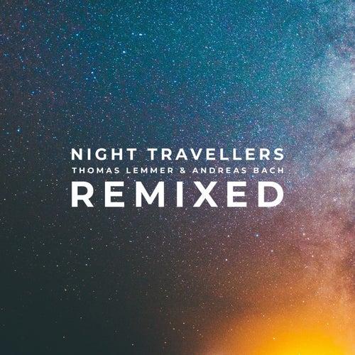 Night Travellers Remixed von Thomas Lemmer