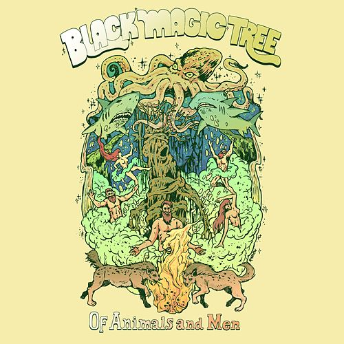 Of Animals and Men by Black Magic Tree