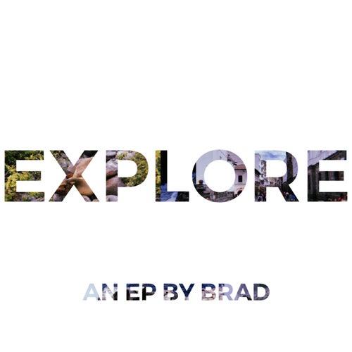 Explore by Brad