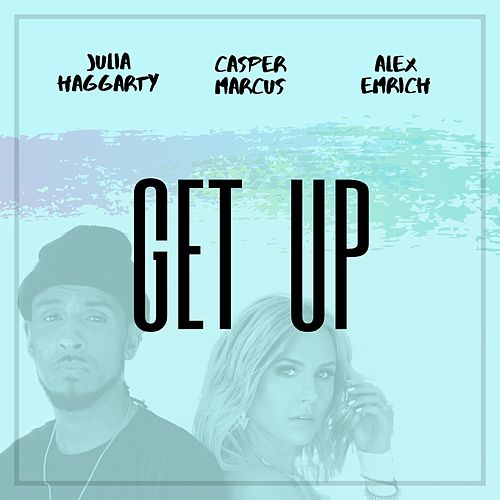 Get Up by Julia Haggarty