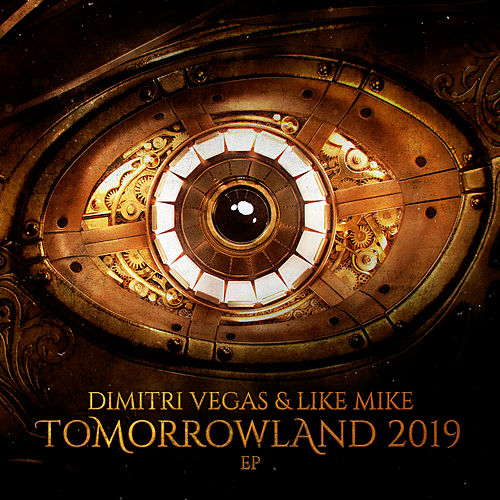 Tomorrowland 2019 EP von Dimitri Vegas & Like Mike