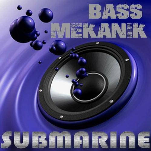 Submarine de Bass Mekanik
