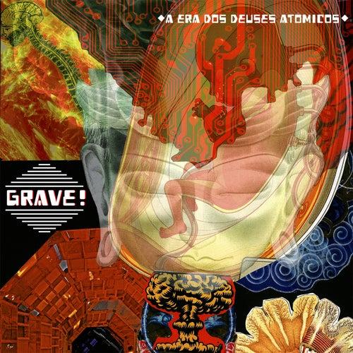 A Era dos Deuses Atômicos by Grave