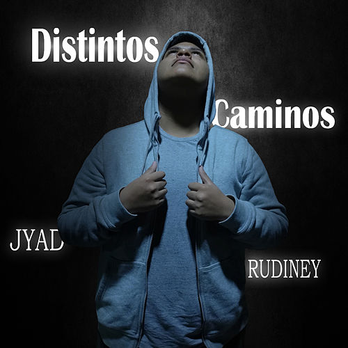 Distintos Caminos de Jyad Rudiney