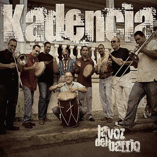 La voz del barrio de Kadencia