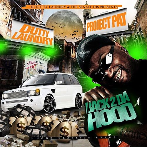 Back 2 Da Hood von Project Pat