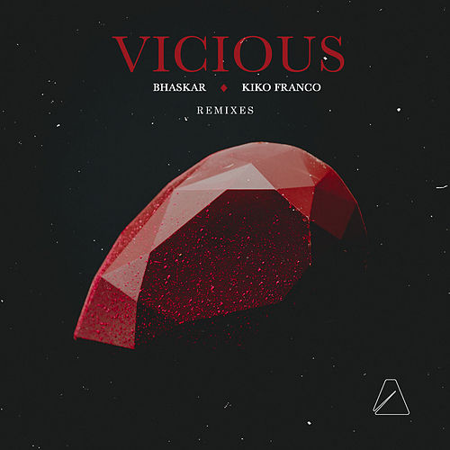 Vicious (Remixes) de Bhaskar
