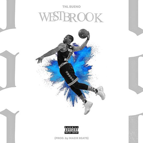 Westbrook by TNL Bueno