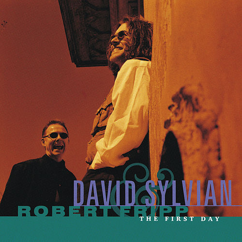 The First Day by David Sylvian