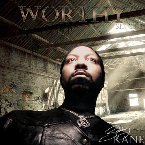 Worthy by Bobby Kane