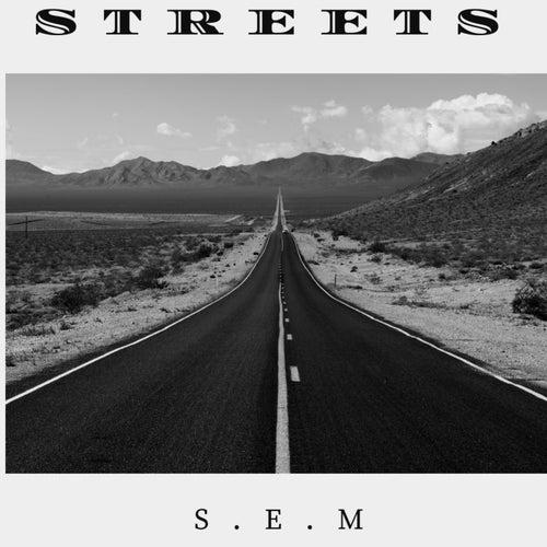 S.E.M von Streets