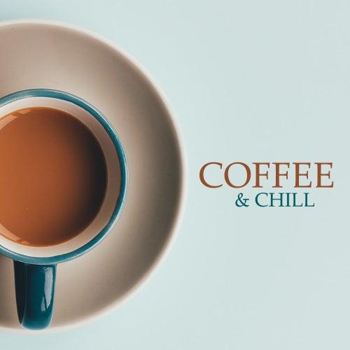 Coffee & Chill: Instrumental Jazz Music Ambient, Relaxing Jazz for Restaurant and Coffee von Instrumental