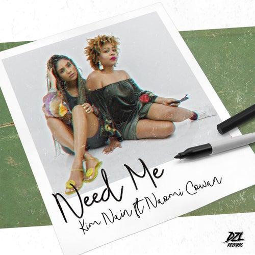 Need Me (feat. Naomi Cowan) de Kim Nain