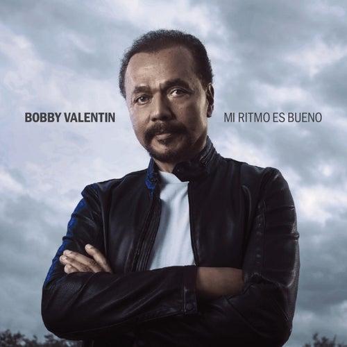 Mi Ritmo Es Bueno de Bobby Valentin