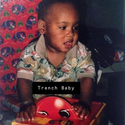 Trench Baby de Imthat24boi