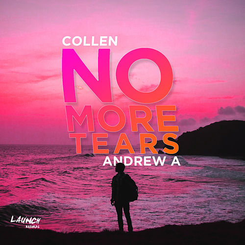 No More Tears de Andrew A