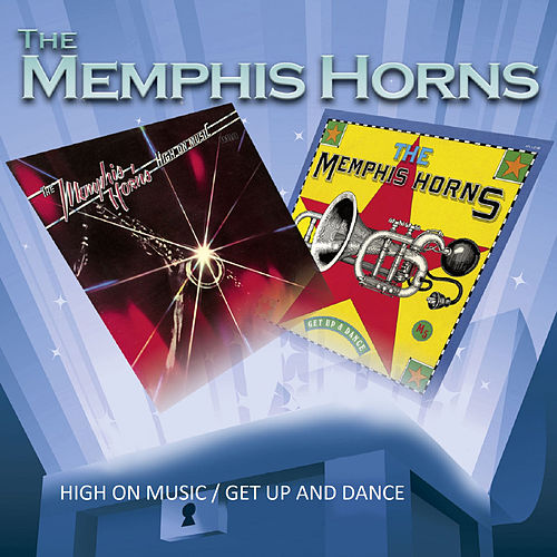 High on Music / Get up and Dance by Memphis Horns