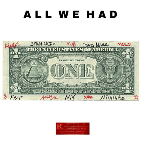 All We Had by Joesyah tha Don