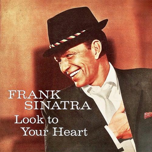 Look To Your Heart (Remastered) de Frank Sinatra