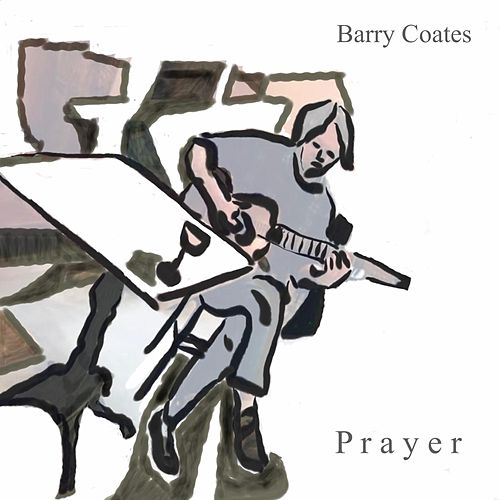 Prayer de Barry Coates