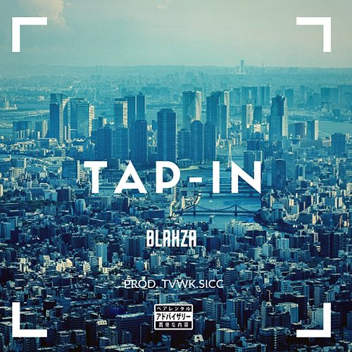 Tap in by Blahza