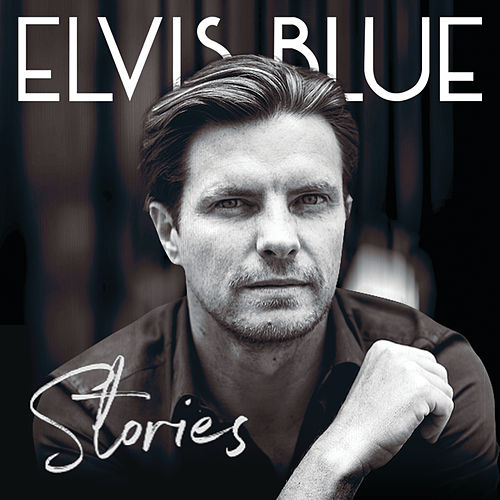 Stories de Elvis Blue
