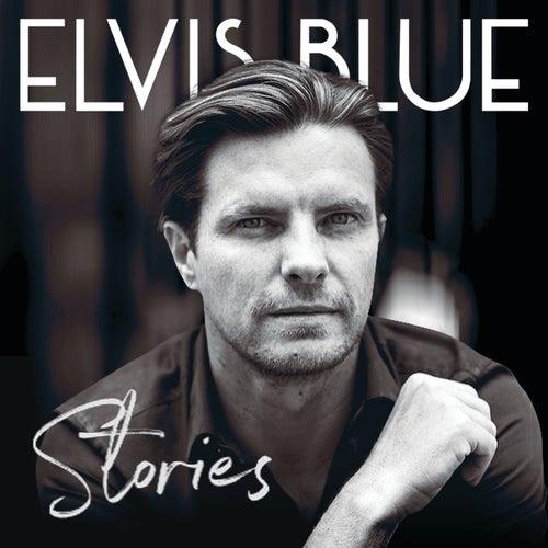 Stories de Elvis Blue