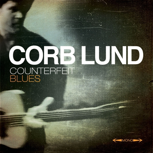 Counterfeit Blues de Corb Lund