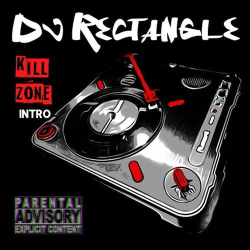 Kill Zone Intro de DJ Rectangle